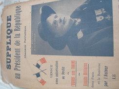 SUPPLIQUE AU PRESIDENT DE LA REPUBLIQUE /LE BRUYANT ALEXANDRE /PATRIOTIQUE - Spartiti