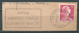 Flamme Sur Fragment 02 SAINT QUENTIN 1956 Coton Longues Fibres élégance Qualité - Marcophilie (Timbres Détachés)