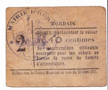 BON De 10c VILLE HORDAIN 30 OCT 1915 - Bons & Nécessité