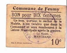 BON De 10c Commune De FESMY 14-18 - Bons & Nécessité