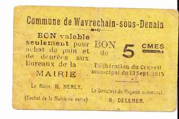 BON De 5c Commune De WAVRECHAIN-SOUS-DENAIN 1915 - Bons & Nécessité