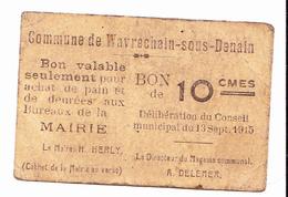 BON De 10c COMMUNE De WAVRECHAIN-SOUS- DENAIN 1915 - Bons & Nécessité