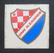 ONK ZAGREB, CROATIA  FOOTBALL CLUB, SOCCER / FUTBOL / CALCIO, OLD LABEL, STICKER, ETIQUETTE - Uniformes Recordatorios & Misc