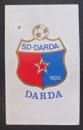 SD DARDA, CROATIA  FOOTBALL CLUB, SOCCER / FUTBOL / CALCIO, Calendar Kalender Calendrier Kalendar 1987 - Uniformes Recordatorios & Misc