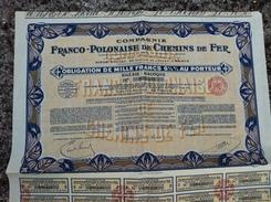 Action Obligation Au Porteur Compagnie Franco Polonaise De Chemins De Fer 1931 Silésie Baltique - Spoorwegen En Trams