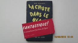 LA CHUTE DANS LE NEANT / MARC WERSINGER / 1947 / S.P. / ENVOI / - Fantastique