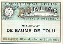 1 Etiquette Ancienne De Pharmacie - SIROP DE BAUME DE TOLU - PHARMACIE ORLIAC, PLACE DES PETITES BOUCHERIES - CAHORS - Labels