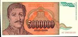 YOUGOSLAVIE 5000000 DINARA  De 1993  Pick 132  UNC/NEUF - Yougoslavie