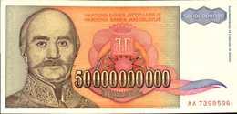 YOUGOSLAVIE 50000000000 DINARA  De 1993  Pick 136 AU/SPL - Yougoslavie
