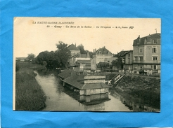 GRAY-un Bras De La Saone-le Drugeon -la Grand Lavoir-a Voyagé En 1918-éditionB F - Gray