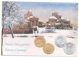 SERBIAN NUMISMATICS  POSTCARD COINS OF MILAN OBRENOVIC IV AND  KING PETAR I, SAESONS GREERINGS Did Not Travel - Coins (pictures)