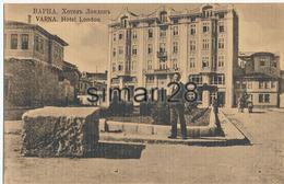 VARNA - HOTEL LONDON - Bulgaria