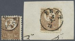 Ungarn: 1871, Freimarken: König Franz Josef 15 K. Braun Im Steindruck, Gestempelt Und Auf Briefstück (mit Verz