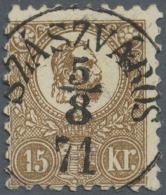 """Ungarn: 1871, Freimarken: König Franz Josef 15 K. Braun Im Steindruck, Zentrisch Gestempelt """"SZASZVAROS 5/8 71"""", M&"""