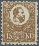 Ungarn: 1871, Freimarke: König Franz Josef 15 K. Braun Im Steindruck, Ungebraucht, Sehr Farbfrisches Stück, Si