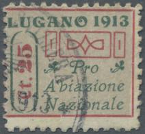 Schweiz - Halbamtliche Flugmarken: 1913, 25 C. Flugpost Lugano-Mendrisio Sauber Gestempelt, Fotoattest. Auflage Nur 4.00