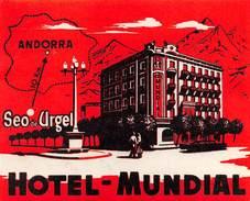 "D5889 ""HOTEL MUNDIAL - ANDORRA"" ETICHETTA ORIGINALE - ORIGINAL LABEL - Adesivi Di Alberghi"