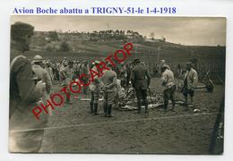 TRIGNY-AVION Boche Abattu-1-4-1918-Cadavre-Vignes-CARTE PHOTO Francaise-Guerre-14-18-1 WK-Militaria-Aviation-Fliegerei- - France
