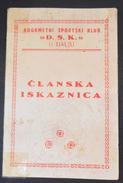 NOGOMETNI SPORTSKI KLUB D.S.K. DALJ, CROATIA FOOTBALL CLUB  IDENTITY CARD RRARE - Otros