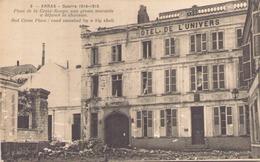 Arras Guerre 1914-1915 Place De La Croix Rouge Une Grosse Marmite A Defonce La Chaussee - Guerre 1914-18