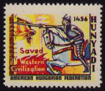 HUNGARICA / USA  Hungary Exile LABEL CINDERELLA VIGNETTE - American Hungarian Federation - Belgrade Hunyadi Knight Bell