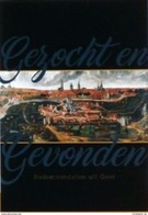 Gezocht En Gevonden, De Waalse Krook Te Gent - Sachbücher
