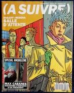 A SUIVRE - 157 - Casterman - Février 91 - A Suivre