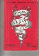 ALMANACH VERMOT 1979 -  89 E ANNEE   PORT OFFERT - Livres, BD, Revues
