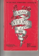 ALMANACH VERMOT 1979 -  89 E ANNEE   PORT OFFERT - Books, Magazines, Comics