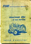 TRACTEUR FIAT 25R NOTICE D'ENTRETIEN + PLANS EN COUPE ET PIECES DETACHEES  Et SES DERIVES - Bricolage / Technique