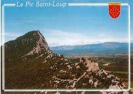 LE PIC SAINT LOUP - HERAULT - LE PIC ET LES RUINES DU CHATEAU DE MONTFERRAND - 78-0353 - éditions Méridionales - Timbrée - Frankrijk