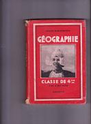 GEOGRAPHIE Classe De 4 ème, Cours DEMANGEON, André MEYNIER, Librairie HACHETTE, 1939 - 12-18 Ans