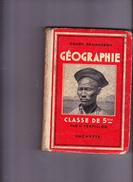GEOGRAPHIE Classe De 5 ème, Cours DEMANGEON, Aimé PERPILLOU, Librairie HACHETTE, 1938 - 12-18 Ans
