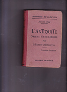 L'ANTIQUITE, Cours D'Histoire à L'usage Du Premier Cycle, Classe De  6 ème, G.BARDOT, E.NOUVEL, Editions Delagrave 1922 - Livres, BD, Revues