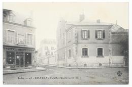 CHATEAUROUX ( 36 - Indre ) - L'Ecole Léon XIII ( Belle Vue De Cette Rue , Epicerie Modele ... ) - Chateauroux