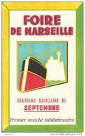 "Buvard ""FOIRE DE MARSEILLE"" - Buvards, Protège-cahiers Illustrés"