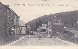 Trois-Ponts - Pont Sur Le Salm Et Route De Bodeux (L L B, Animée, Edit. Sté Saint Antoine) - Trois-Ponts
