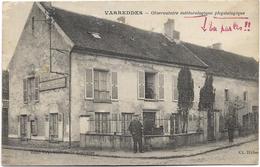 77 - VARREDDES - Observatoire Météorologique Physiologique. Animée, CPA Ayant Circulé. - Other Municipalities