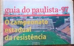 GUIDE DU CHAMPIONNAT PAULISTA (BRÉSIL) 1997 - Books, Magazines, Comics