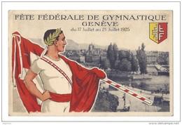 14476 - Fête Fédérale De Gymnastique Genève Juillet 1925 - GE Genève