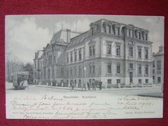 SWITZERLAND / NEUCHATEL / ACADEMIE + TRAM / 1901 - NE Neuchatel