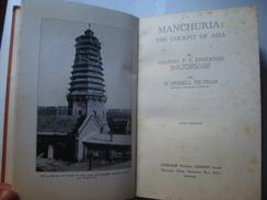 MANCHURIA: THE COCKPIT OF ASIA - COLONEL P. T. ETHERTON 6 H. HESSELL TILTMAN (JARROLDS, LONDON, 1932). B/W SHEETS. - History