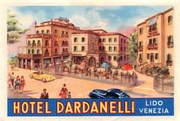 """D5894 """"HOTEL DARDANELLI  - LIDO VENEZIA - ITALIA""""  ETICHETTA ORIGINALE - ORIGINAL LABEL - Adesivi Di Alberghi"""