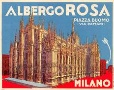 "D5897 ""HOEL ALBERGO ROSA  - MILANO - PIAZZA DUOMO (VIA PATTARI) -  ITALIA""  ETICHETTA ORIGINALE - ORIGINAL LABEL - Adesivi Di Alberghi"