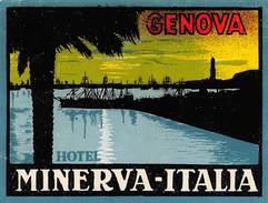 """D5901 """"HOTEL MINERVA  - GENOVA -  ITALIA""""  ETICHETTA ORIGINALE - ORIGINAL LABEL - Adesivi Di Alberghi"""