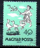 HONGRIE. N°1329 Oblitéré De 1959. Conte/Oie.