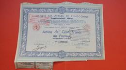 Actions De 100 Francs Au Porteur -  Société De Cycles De L'Indochine - Hanoi   2  Coupons    TBE  N° 38,131 Rare - Transports