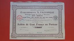 Action De 100 F Au Porteur -  Etblt. A. Fauvarque Manufacture Française De Cycle Et Motocyclettes TBE  N° 07,077 23 Rare - Transports