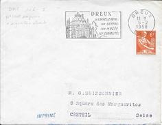 EURE ET LOIR 28  - DREUX - FLAMME N° DRE 106 S - FLAMME : VOIR DESCRIPTION  - THEME MONUMENTS 1958 - Postmark Collection (Covers)