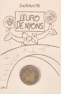 D 26 - L'Euro De Nyons - Pièce De 1 Euro Sous Livret (voir Scan) - 1996 - France